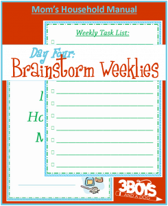 Mom's Manual Day Four: Brainstorm Weekly Tasks