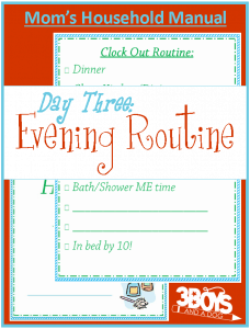 Mom's Manual Day #3:  Clock Out Routine