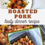 roasted pork supper