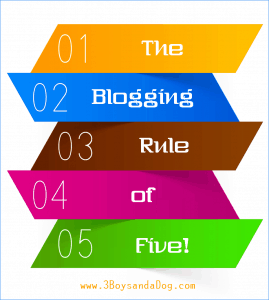 Blogging Basics: Rule of Five