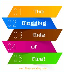 Blogging Basics: Rule of Five
