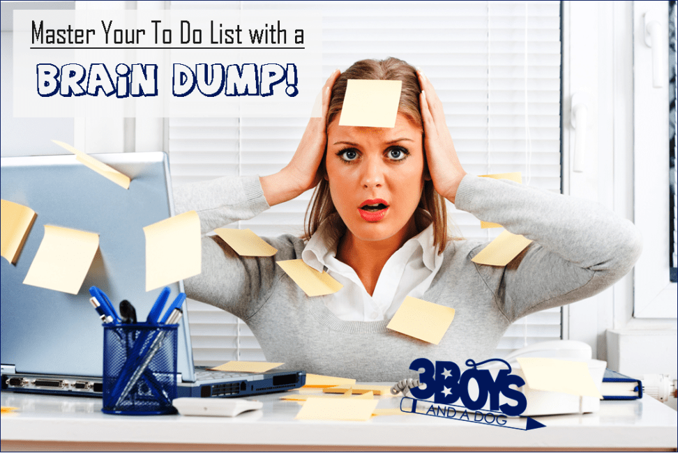 How to use a Brain Dump to organize your to do list