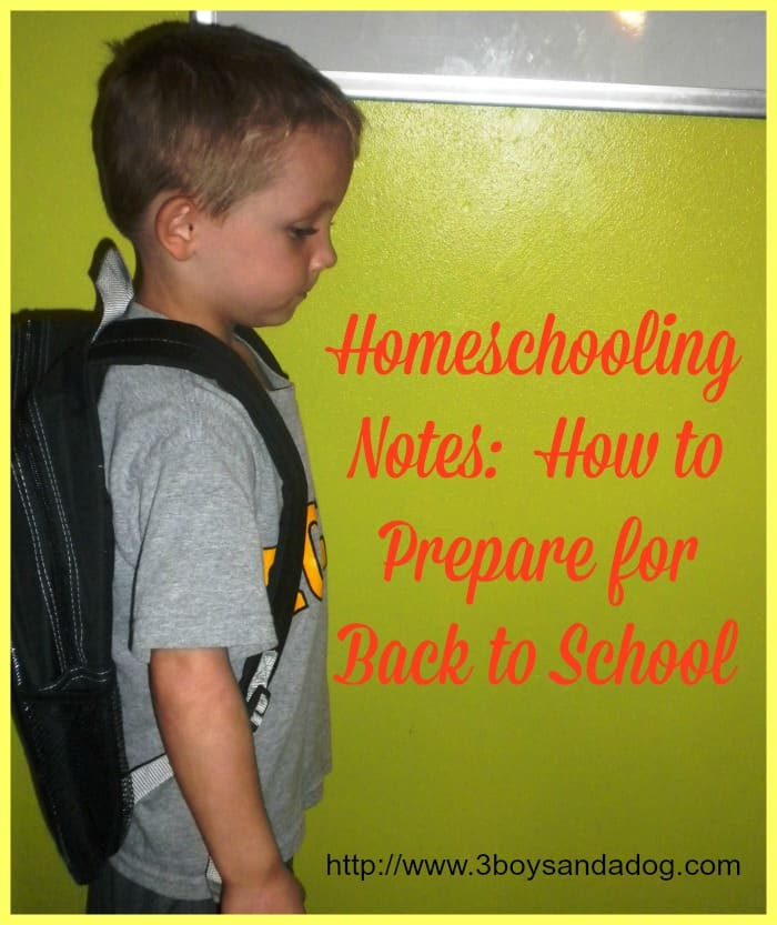 Homeschooling Notes How to Prepare for Back to School