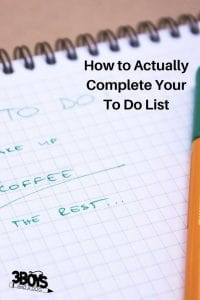 How to Actually Complete Your To Do List