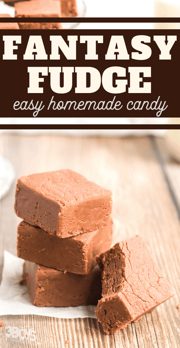 homemade fantasy fudge candy recipe