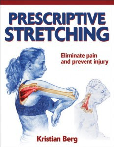 Review and Giveaway: Prescriptive Stretching Book