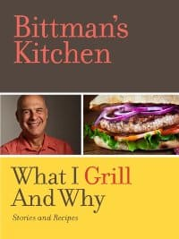 GIVEAWAY: Bittman's Kitchen: What I Grill and Why (Kindle)