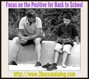 Focus on the Positive for Back to School