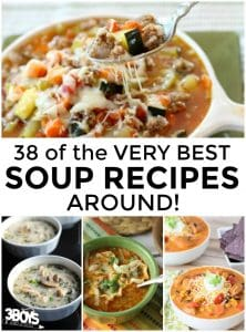 38 of the Best Soup Recipes Around!