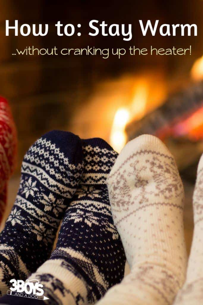 Don't Crank Up the Heat – 6 High-Tech Tips for Keeping Warm This Winter