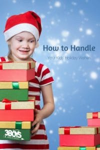 How to Manage Your Kids' Holiday Wishes