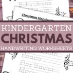 printable worksheets for kindergarten kids in a christmas handwriting theme