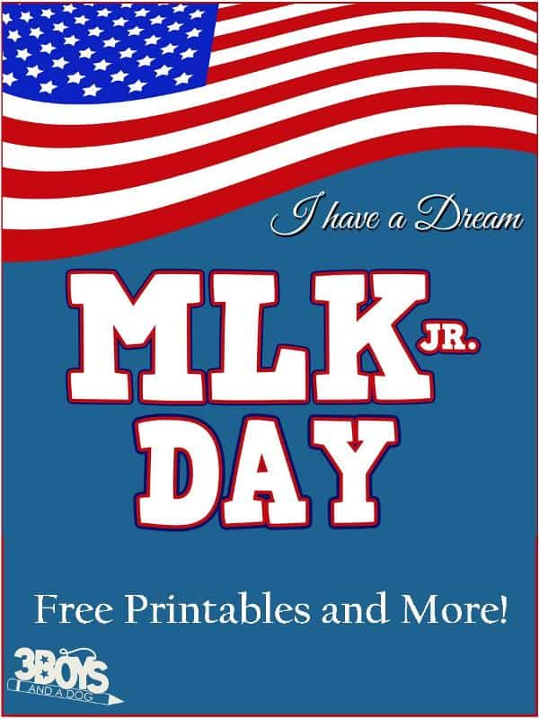 Dr. Martin Luther King Jr Day Free Printables and More!