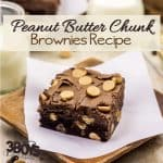 Peanut Butter Chunk Brownies Recipe