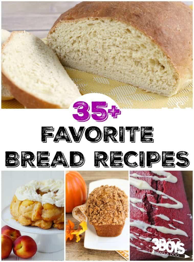 Favorite Bread Recipes
