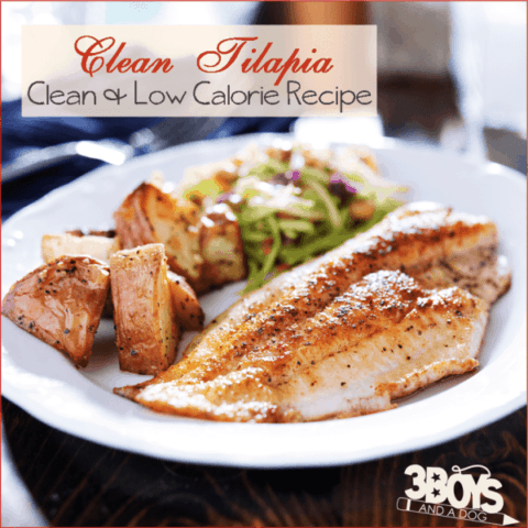 Clean and Low Calorie Tilapia Recipe