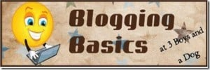 Blogging Basics: Week Eleven of 12 Weeks to Goal #12weeks