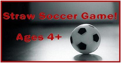 Child Development_Straw Soccer