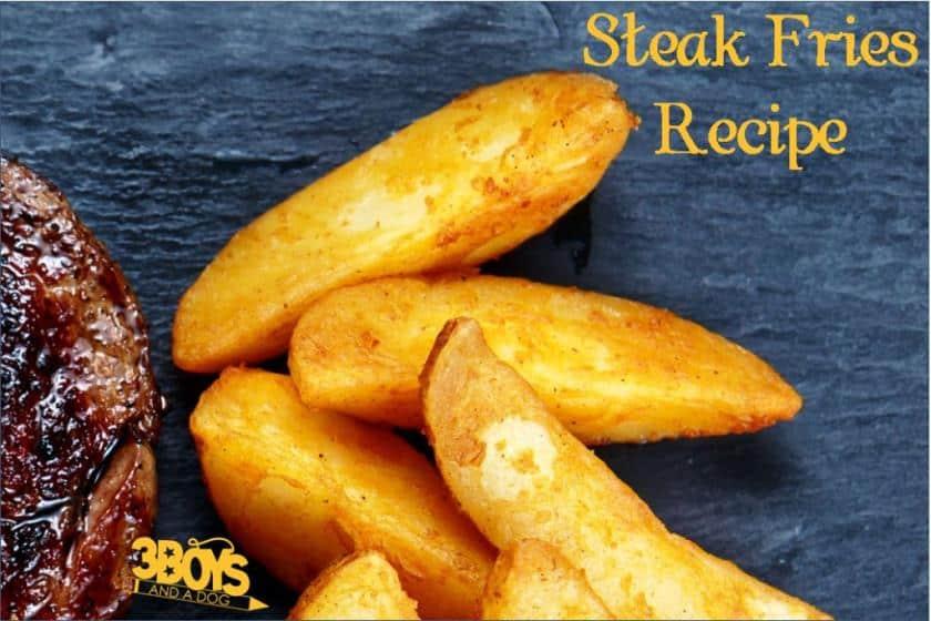 Steak Fries Recipe