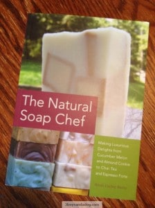 GIVEAWAY: The Natural Soap Chef by Heidi Corley Barto