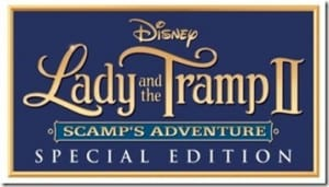 GIVEAWAY: LADY AND THE TRAMP II: Scamp's Adventure Special Edition