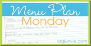 Menu Plan Monday: 02/27 – 03/04/2012