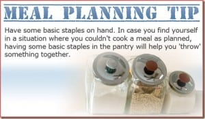 Meal Planning Tip 9:  Keep Staples!