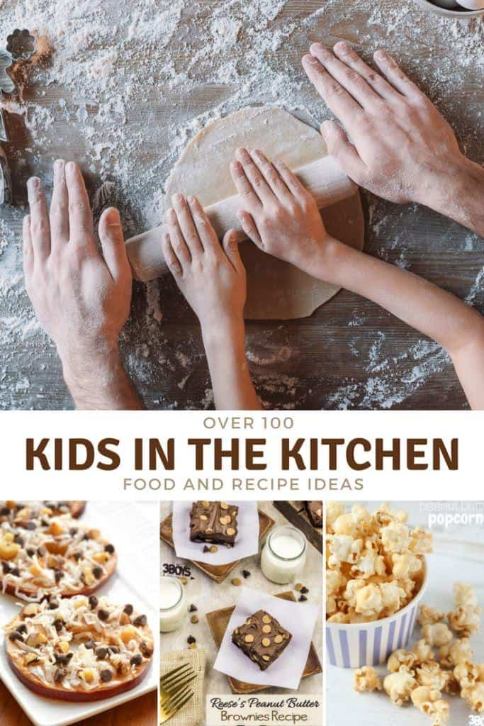 Check out these 100+ kids in the kitchen food ideas that we have collected!