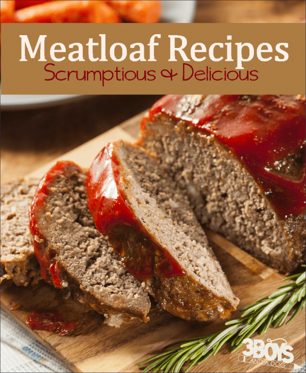 Delicious Meatloaf Recipes make quick and easy dinners!