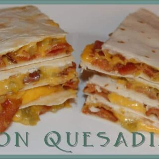 Bacon Quesadillas Recipe