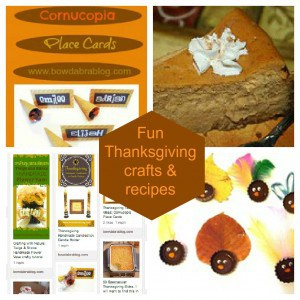 Pinterest Faves: Fun Thanksgiving Crafts & Recipes