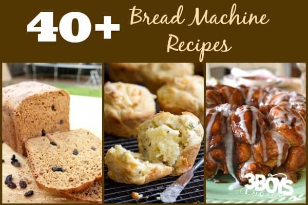 40 Bread Machine Recipes