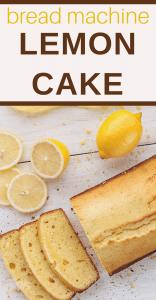 lemon cake in your bread machine