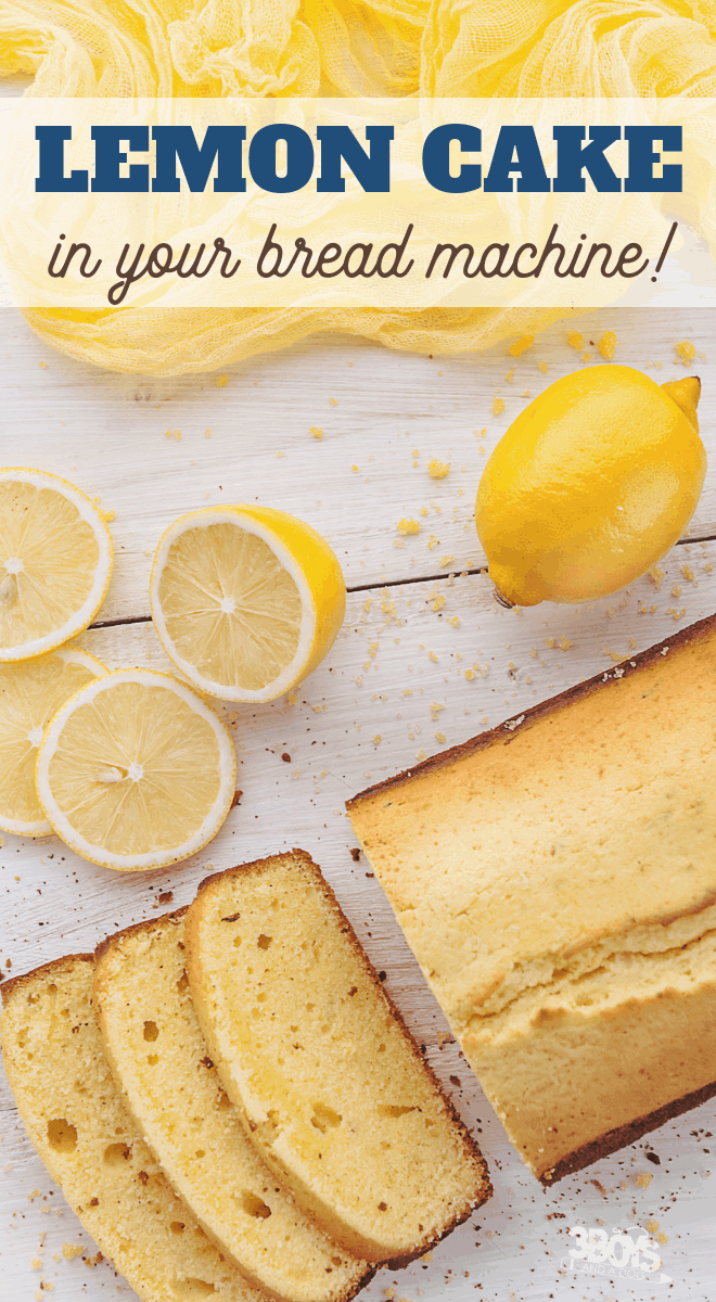 easy lemon cake in the bread machine