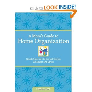 REVIEW: A Mom's Guide to Home Organization by Debbie Lillard