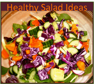 Healthy Salad Ideas