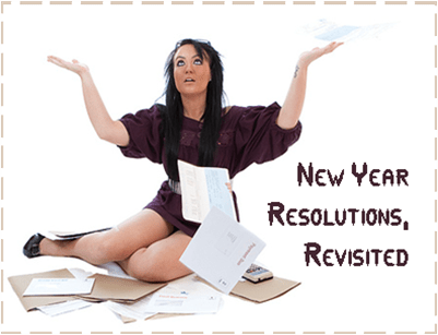 New Year Resolutions Revisited