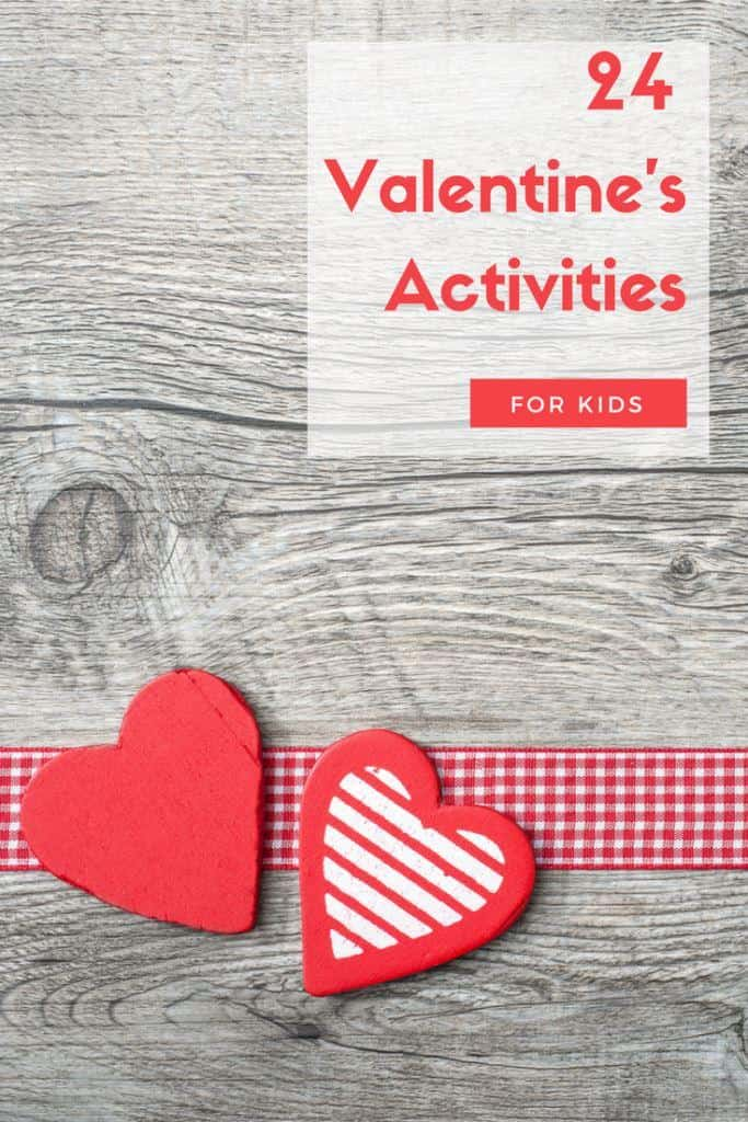 24 Valentine Activities for Kids