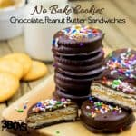 No Bake Chocolate Peanut Butter Sandwich Cookie Recipe