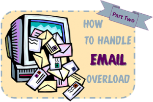 Getting Organized: How I Handle My Email Daily (tackling email part 2)
