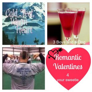 Romantic Valentine ideas for your Sweetie & Pinterest fun