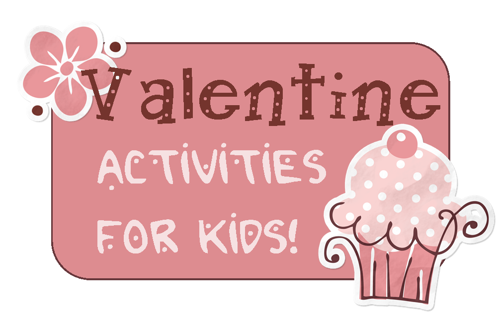 24 Valentine Activities for Kids – 3 Boys and a Dog