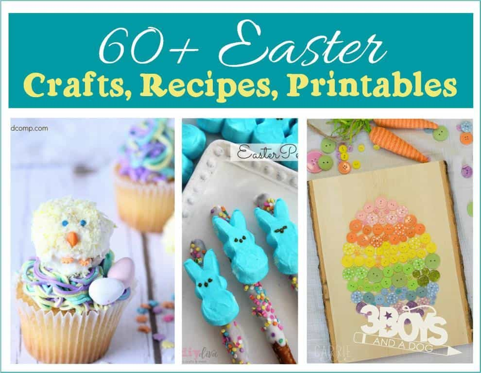 Fun and Delicious Easter crafts and recipes