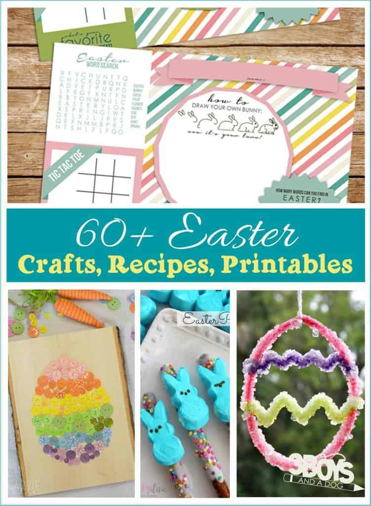Over 60 Easter Crafts Printables Recipes and More