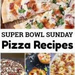 Pizza Recipes for Super Bowl Sunday