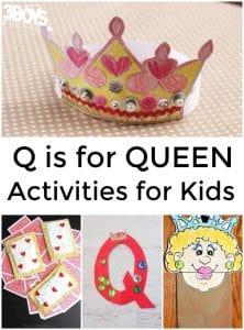 Q is for Queen Activities for Kids