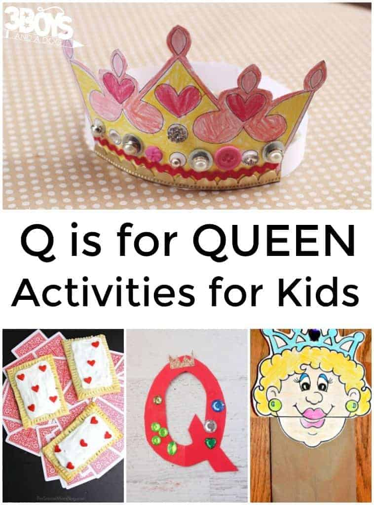 Q is for Queen Activities for Kids