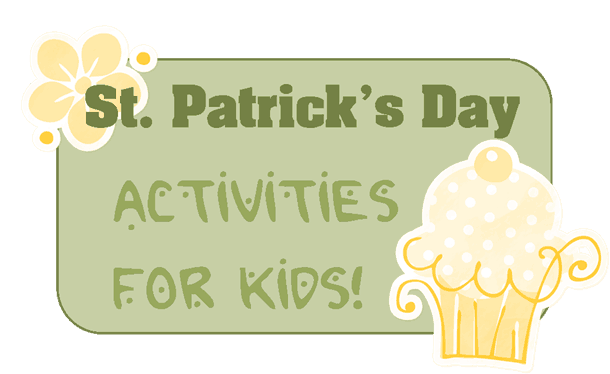 Saint Patrick Activities for Kids