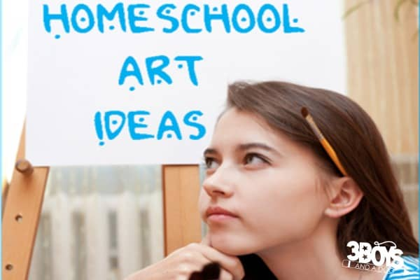 Art Ideas for Homeschoolers