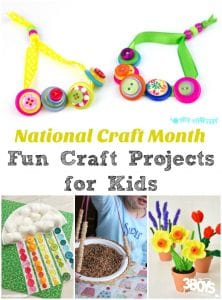 National Craft Month Fun Projects for Kids